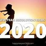 New Year resolution Ideas 2021 - Wishes, Greetings & Quotes