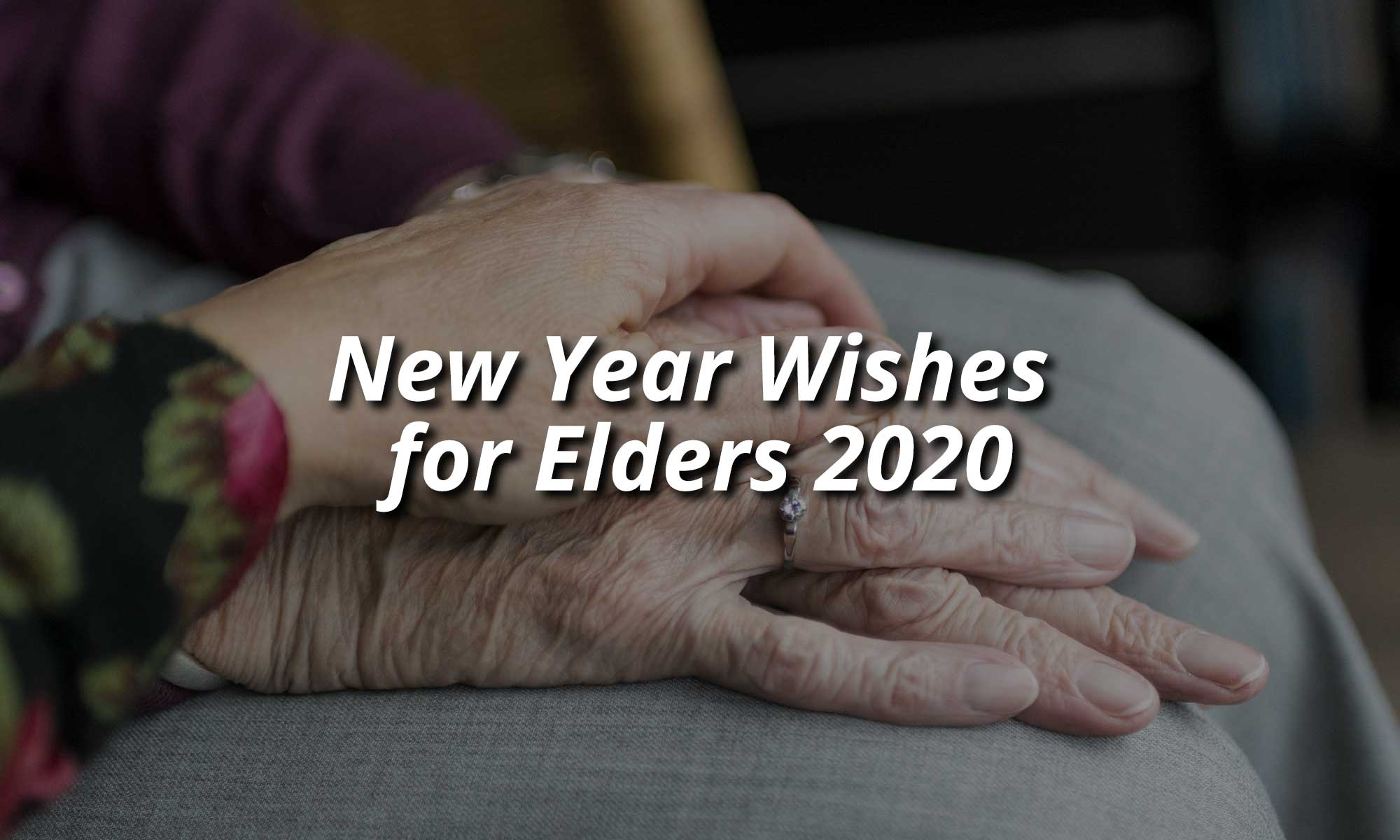 New Year Wishes for Elders 2020