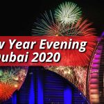 New Year Evening in Dubai 2021 - Activities, Wishes, Quotes.