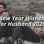New Year Wishes for Husband 2021 - Quotes & Sayings