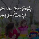 Enjoyable New Year Party games for Family 2020