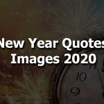 Best New Year Quotes Images for 2021