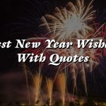 Best New Year Wishes With Quotes 2021