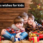 Christmas Wishes for Kids 2019