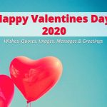 Happy Valentines Day 2020 Wishes, Quotes, Images, Messages & Greetings