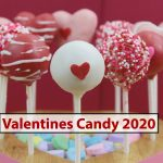 Valentines Candy 2021 - Yummiest Candy Hearts & Boxes for Your Lovers