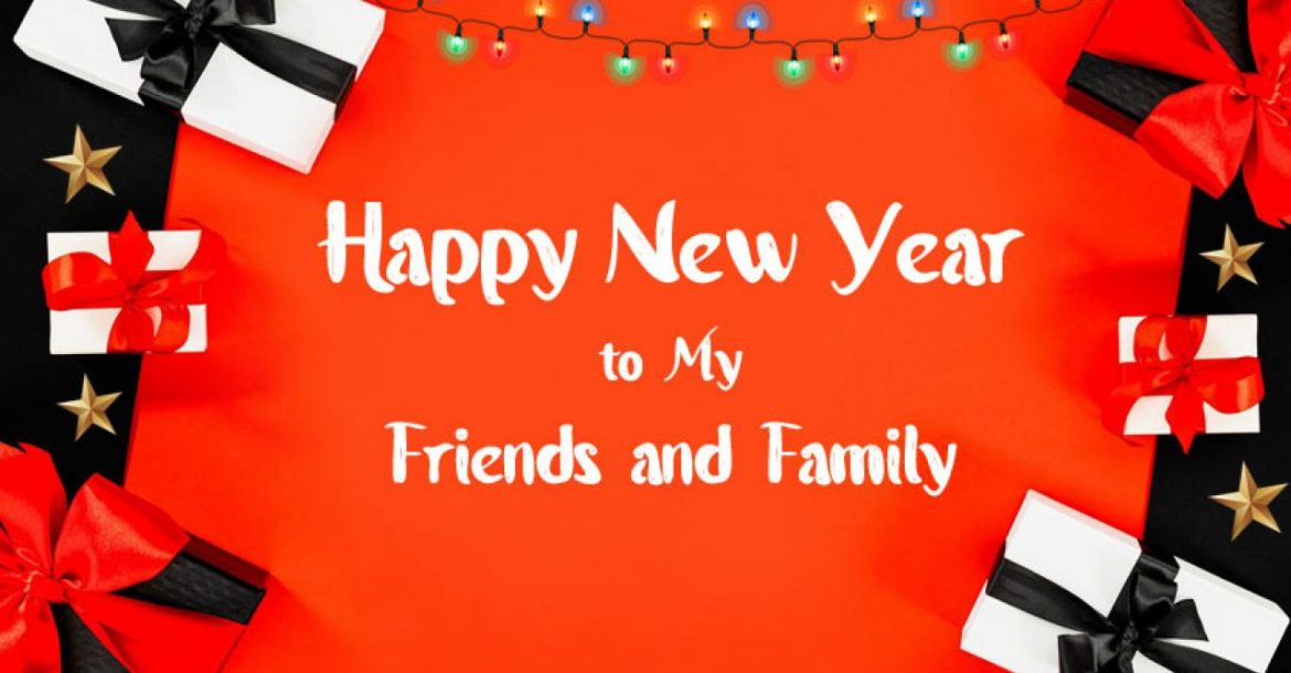 new year wishes for friend and faimly